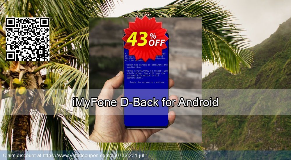 Get 44% OFF iMyFone D-Back for Android Coupon