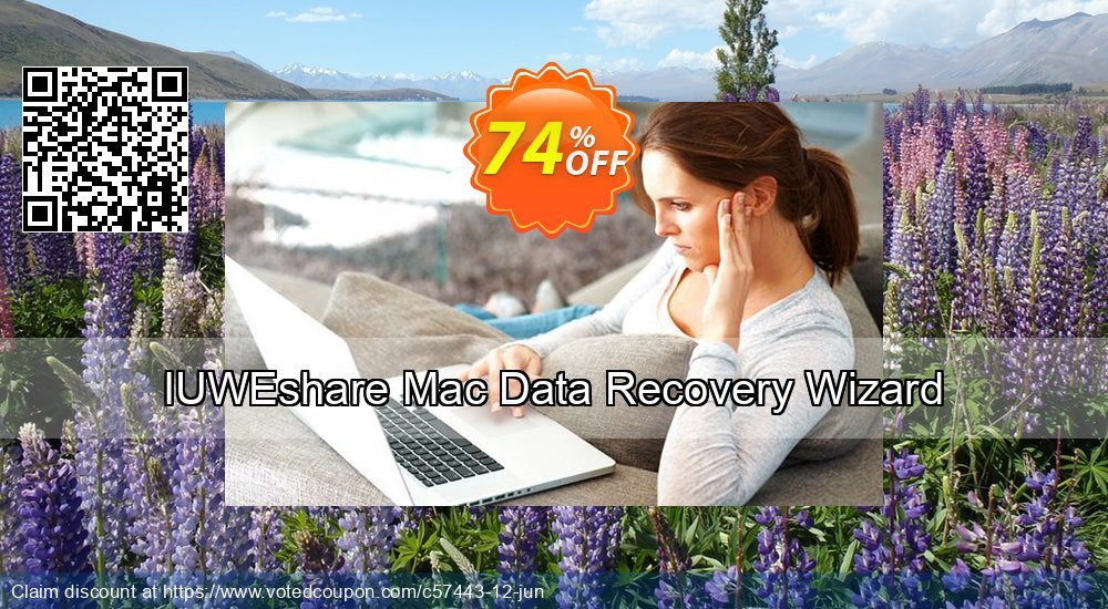 Get 74% OFF IUWEshare Mac Data Recovery Wizard offering sales