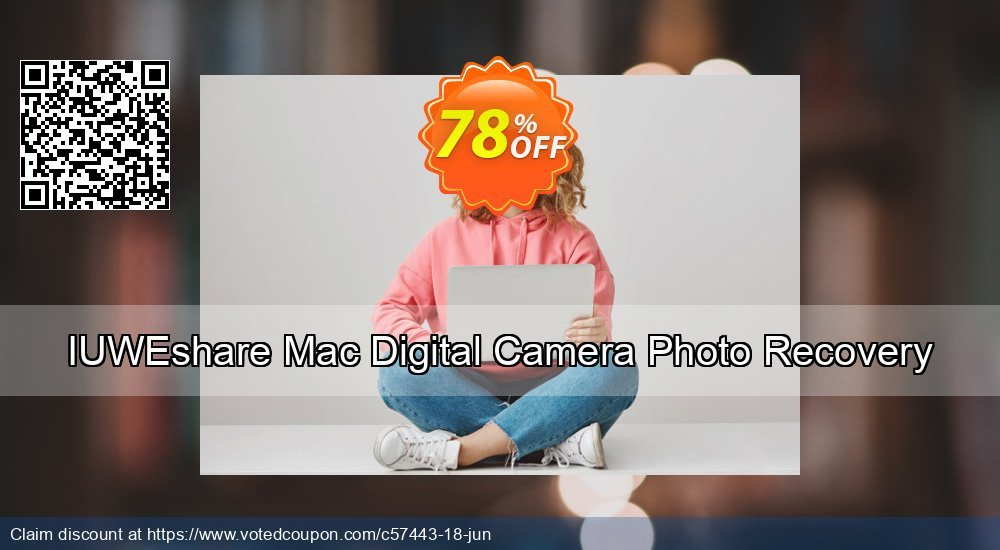 Get 78% OFF IUWEshare Mac Digital Camera Photo Recovery offering sales