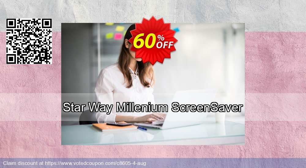Get 60% OFF Star Way Millenium ScreenSaver promo