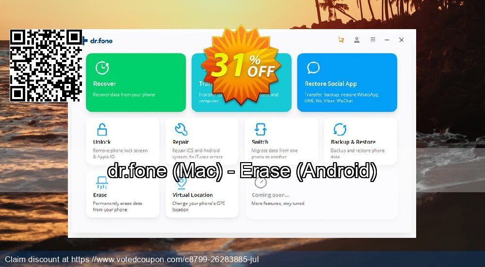 Get 34% OFF dr.fone, Mac - Erase, Android Coupon
