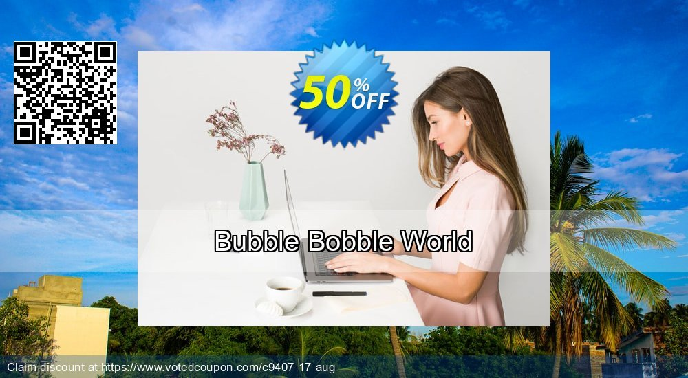 Get 50% OFF Bubble Bobble World offering sales