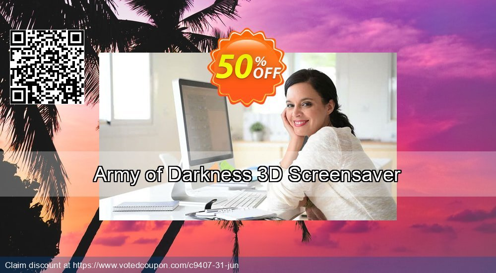 Get 50% OFF Army of Darkness 3D Screensaver promo