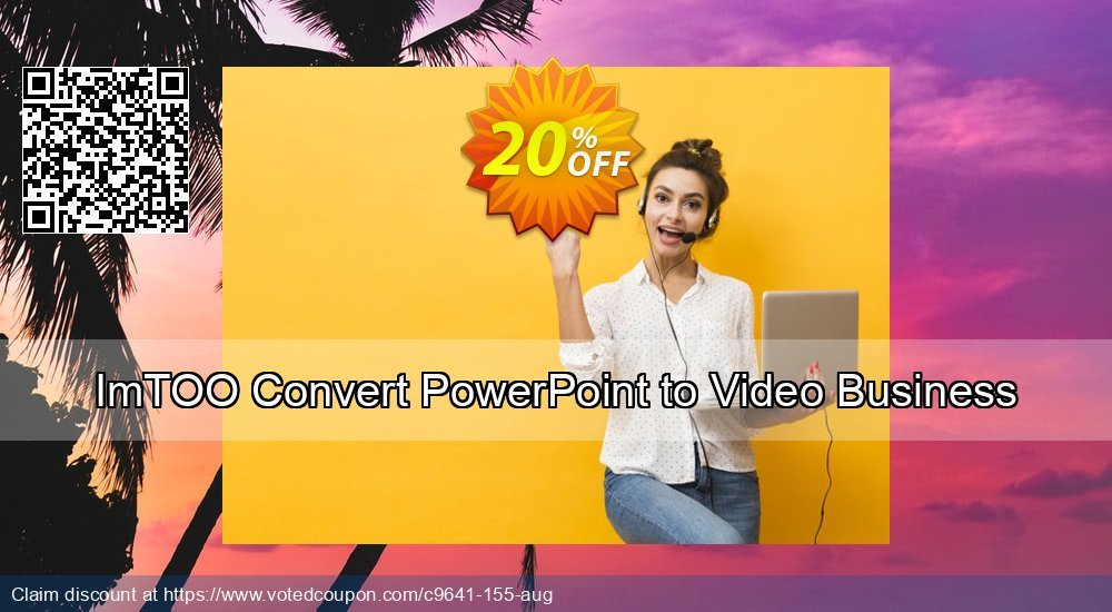 Get 20% OFF ImTOO Convert PowerPoint to Video Business offering sales