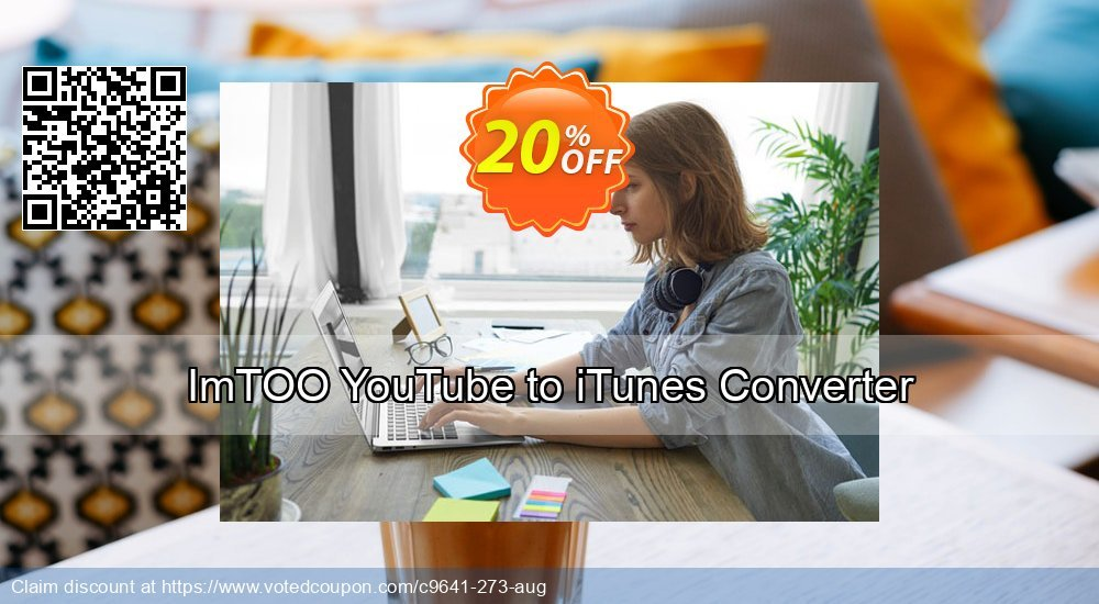Get 20% OFF ImTOO YouTube to iTunes Converter offering sales